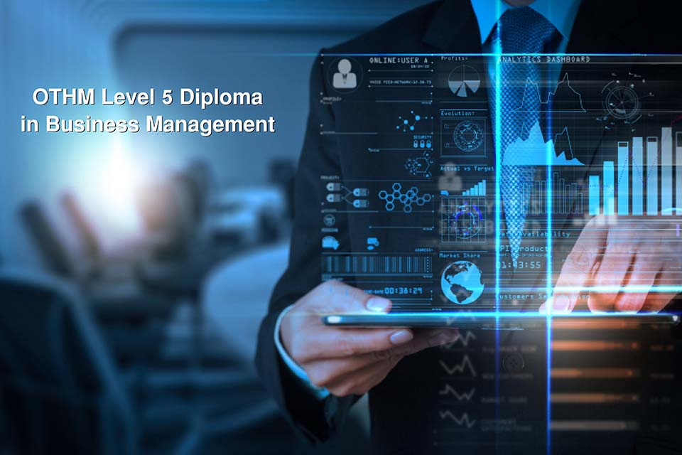 hnd,OTHM Level 5 Diploma in Business Management